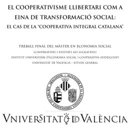 El cooperativisme llibertari com a eina de transformació social: el cas de la CIC