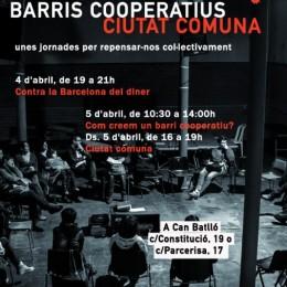 """""""Barris cooperatius, ciutat comuna"""", 4 i 5 d'abril a Barcelona"""