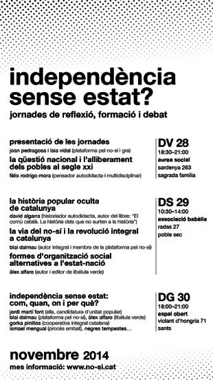 28, 29 i 30N: Independència sense Estat? Jornades de reflexió, formació i debat a Barcelona