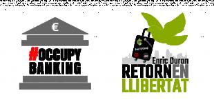 Sostinguem el #RetornEnLlibertat d'Enric Duran amb #OccupyBanking