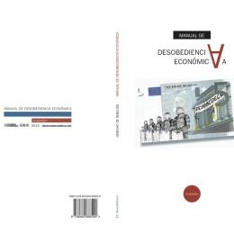 Ja ha arribat el «Manual de desobediència econòmica» 2015