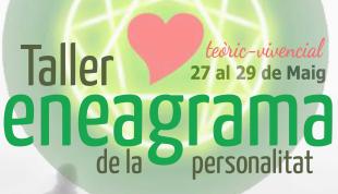 27-29 de maig. Taller d'Eneagrama de la personalitat a l'Espai de l'Harmonia