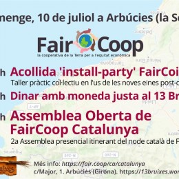 10 de juliol. Arbúcies acull l'assemblea de FairCoop Catalunya