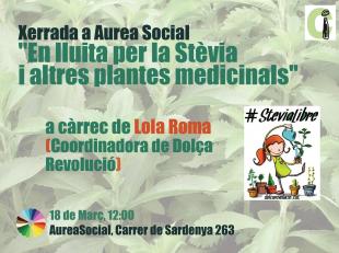 18 de març: Dolça Revolució i l'estèvia a AureaSocial