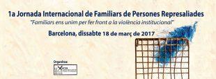 18 de març: 1a Jornada Internacional de familiars de persones represaliades