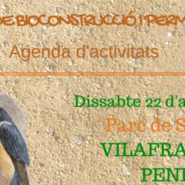 22 d'abril. Vilafranca celebra la II Mostra de Bioconstrucció i Permacultura