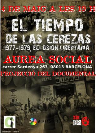 4 de maig. Projecció d'«El tiempo de las cerezas» a AureaSocial