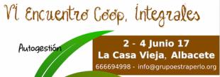 2-4 de juny. Albacete acull la VI Trobada de cooperatives integrals