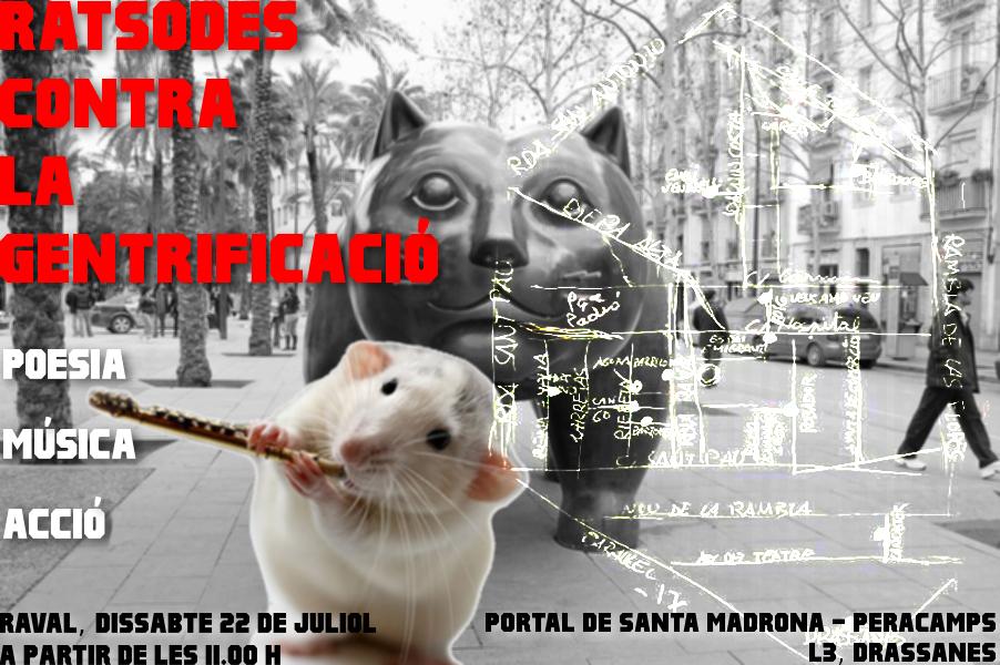 22 de Juliol: Ratsodes Contra la Gentrificació