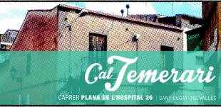 Cal Temerari, un espai aglutinant de la cultura popular i cooperativa